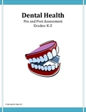 Dental Health Assessment (Pre and Post)