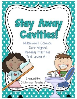 Dental Health: CCSS Aligned Leveled Reading Passages and A