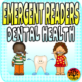 Dental Health Centers Emergent Readers Activities Literacy Math Teeth Tooth