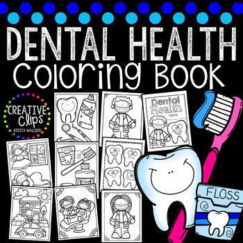 Dental Health Coloring Book {Made by Creative Clips Clipart}