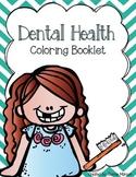 Dental Health Coloring Booklet
