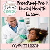 Dental Health Teeth Lesson Preschool, Pre-K, Kindergarten