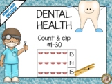 Dental Health Count & Clip 1- 30 Task Cards
