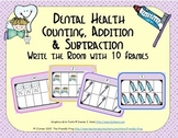 Dental Health Counting, Addition & Subtraction with Ten Frames {Subitizing}