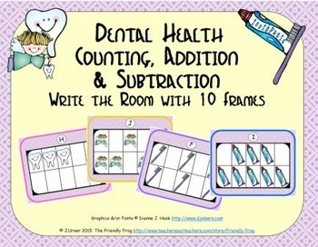 Dental Health Counting, Addition & Subtraction with Ten Fr