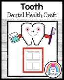 Tooth Craft and Healthy Teeth Worksheet (Dental Health)