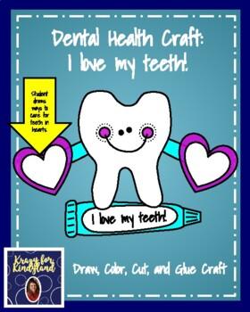 Dental Health Craft: I love my teeth!