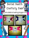 Dental Health  { Craftivity }