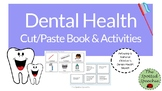 Dental Health Cut/Paste Books & Wh Questions: Speech Therapy, Early Elementary
