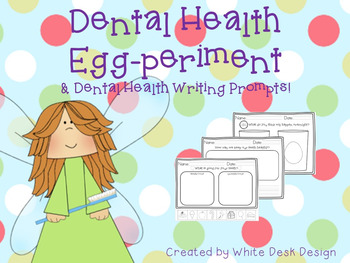 Dental Health Experiment