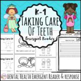 Taking Care of Teeth Dental Health Emergent Reader