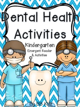Dental Health Emergent Reader and Activities for Kindergarten