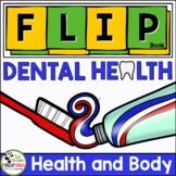 Dental Health FLIP Book
