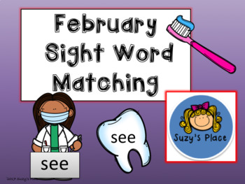 Dental Health/February Journeys Kindergarten Sight Word Matching Center