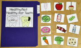 Dental Health File Folder Game:  Healthy/Unhealthy Foods For Teeth Sort