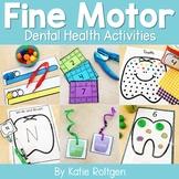 Dental Health Fine Motor Activities