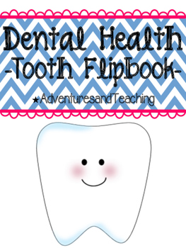 Dental Health Flipbook Craftivity
