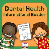 Dental Health Informational Reader K-2