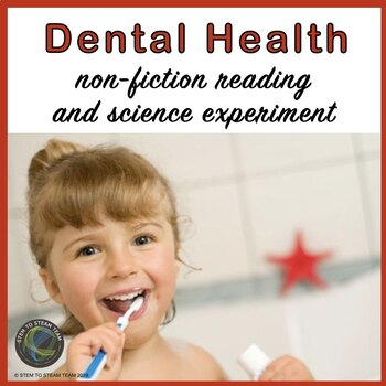 Dental Health Informational Reading and Science Experiment