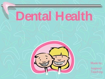 Dental Health Interactive Power Point