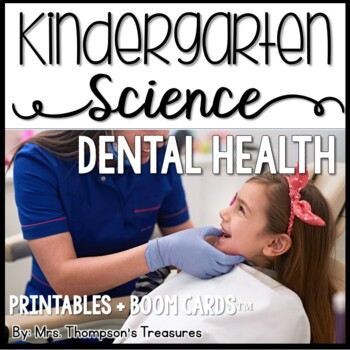 Dental Health Kindergarten Science NGSS