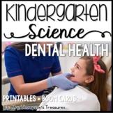 Dental Health Kindergarten Science NGSS