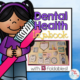 Dental Health Lapbook { with 13 foldables! } All About Teeth