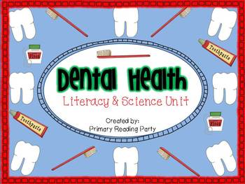 Dental Health Literacy & Science Unit