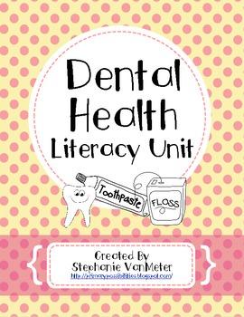 Dental Health Literacy Unit