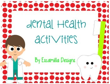 Dental Health Math & Literacy Activities