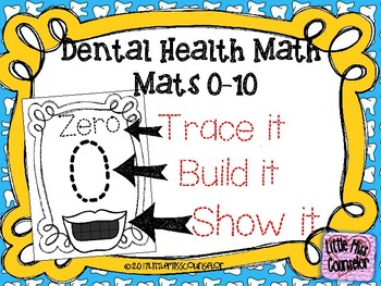 Dental Health Math Tracing Clay Mats:  Trace it, Build it, Show it Numbers 0-10