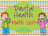 Dental Health Math Unit- 6 Activities Included!