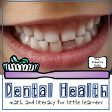 Dental Health Math and Literacy Activities for the Classroom
