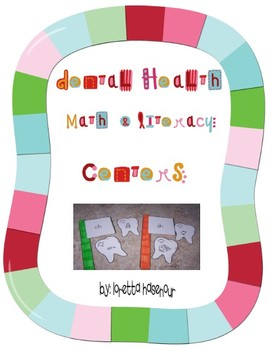 Dental Health Math and Literacy Centers