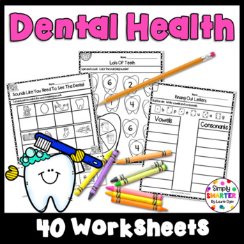 Dental Health Themed Kindergarten Math And Literacy Worksheets And