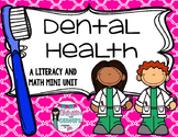Dental Health- Mini Unit
