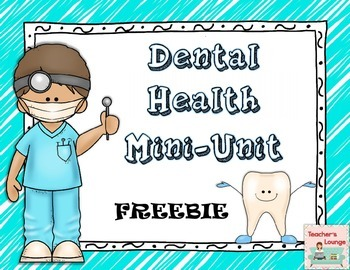 Dental Health Mini-Unit: FREEBIE