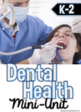 Dental Health Mini Unit with Interactive Notebook