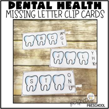 Dental Health Missing Letter Clip Cards