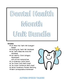 Dental Health Month Bundle for Literacy and Math