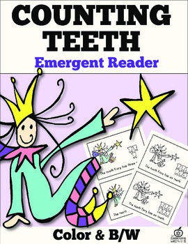 Dental Health Month Emergent Reader: The Tooth Fairy Counts Teeth