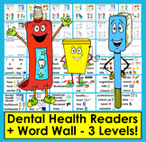 Dental Health Readers - 3 Reading Levels + Illustrated Word Wall