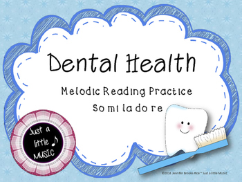 Dental Health Month (February) Melodic Reading Practice {pentatonic d r m s l}