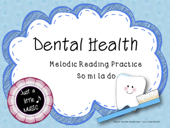 Dental Health Month (February) Melodic Reading Practice {s