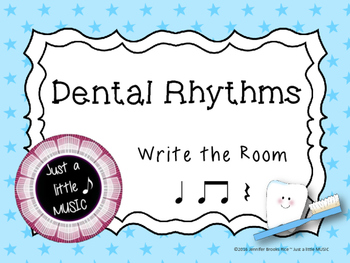 "Dental Health Month (February) Rhythms--""Write the Room"" {ta titi rest}"