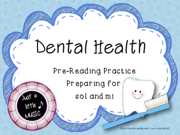 Dental Health Month Pre-Reading Melody Practice {Preparing