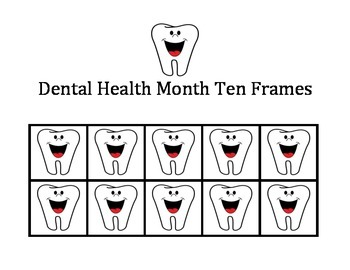 Dental Health Month Ten Frames