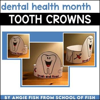 Dental Health Month Tooth Hat / NO PREP Teeth Craftivity