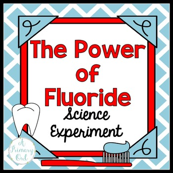 """Dental Health: Science Experiment """"The Power of Fluoride"""""""