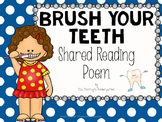 Dental Health Shared Reading Poem